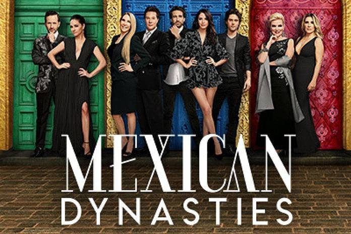 Mexican Dynasties